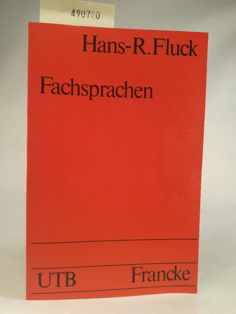 Fachsprachen: Einführung und Bibliographie. - Fluck, Hans-Rüdiger