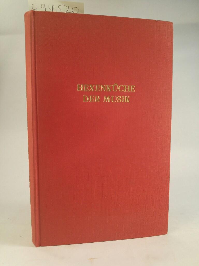 Hexenküche der Musik. (Bücher der Weltmusik, Band 8).