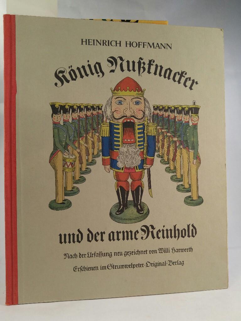 König Nußknacker und der arme Reinhold Ein Kindermährchen in Bildern (German Edition)