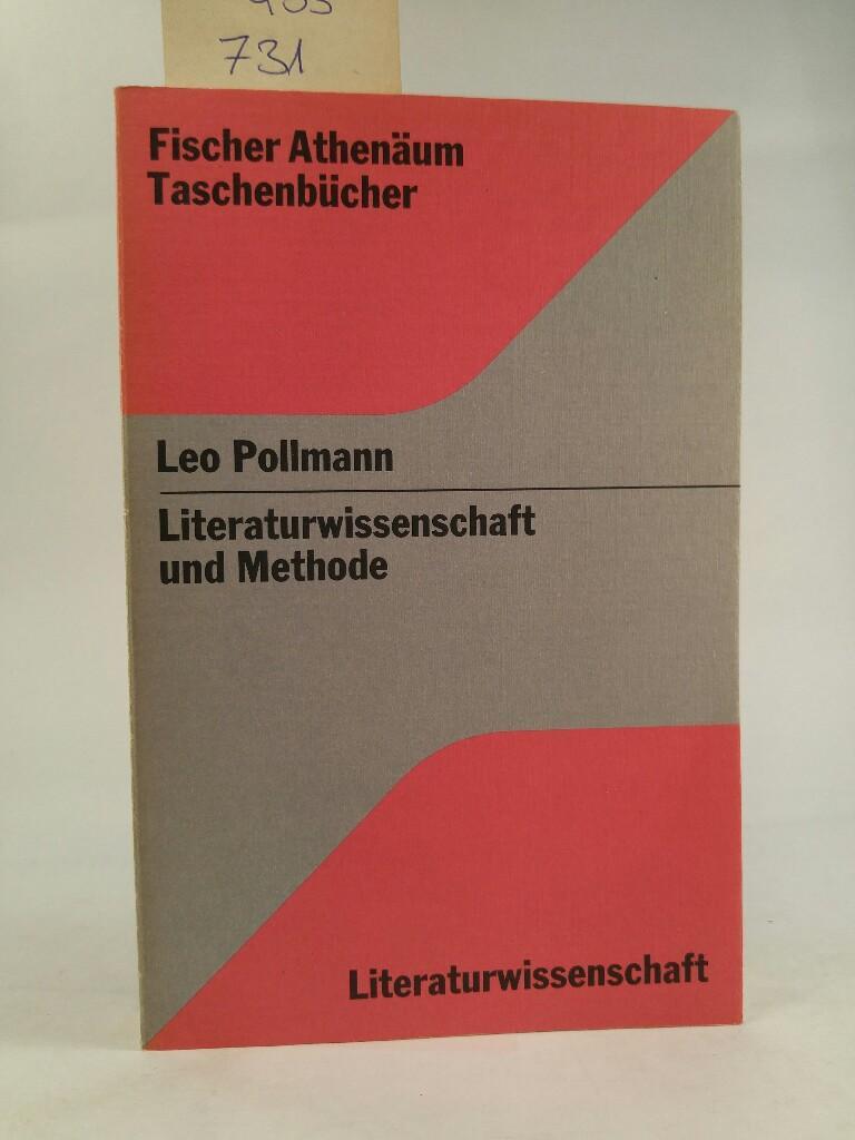 Literaturwissenschaft und Methode / Leo Pollmann / Fischer-Athenäum-Taschenbücher ; 2007 : Literaturwiss.
