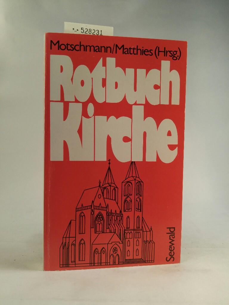 Rotbuch Kirche: Motschmann, Jens und