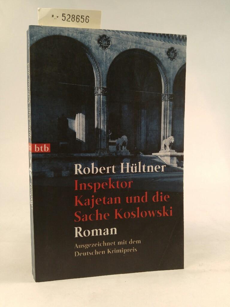 Inspektor Kajetan und die Sache Koslowski - Hültner, Robert