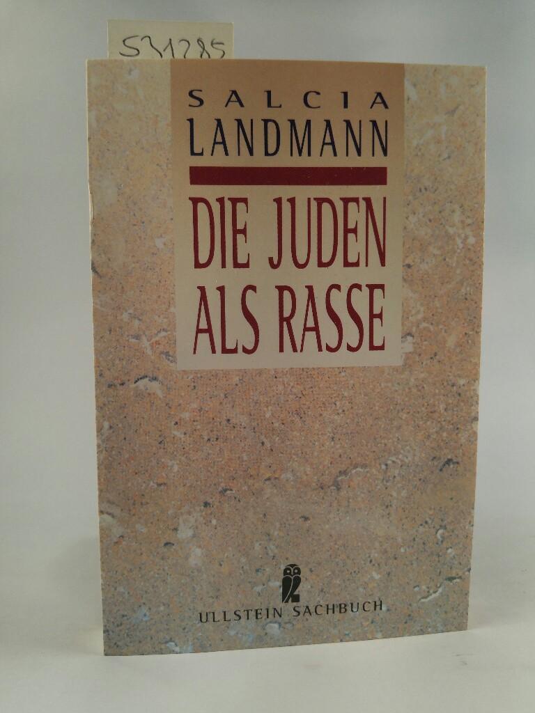 Die Juden als Rasse.[Neubuch] - Landmann, Salcia