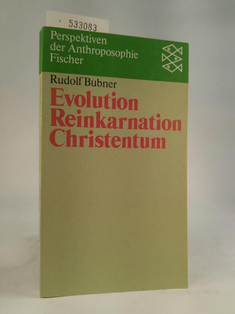 Evolution - Reinkarnation - Christentum - Bubner, Rudolf