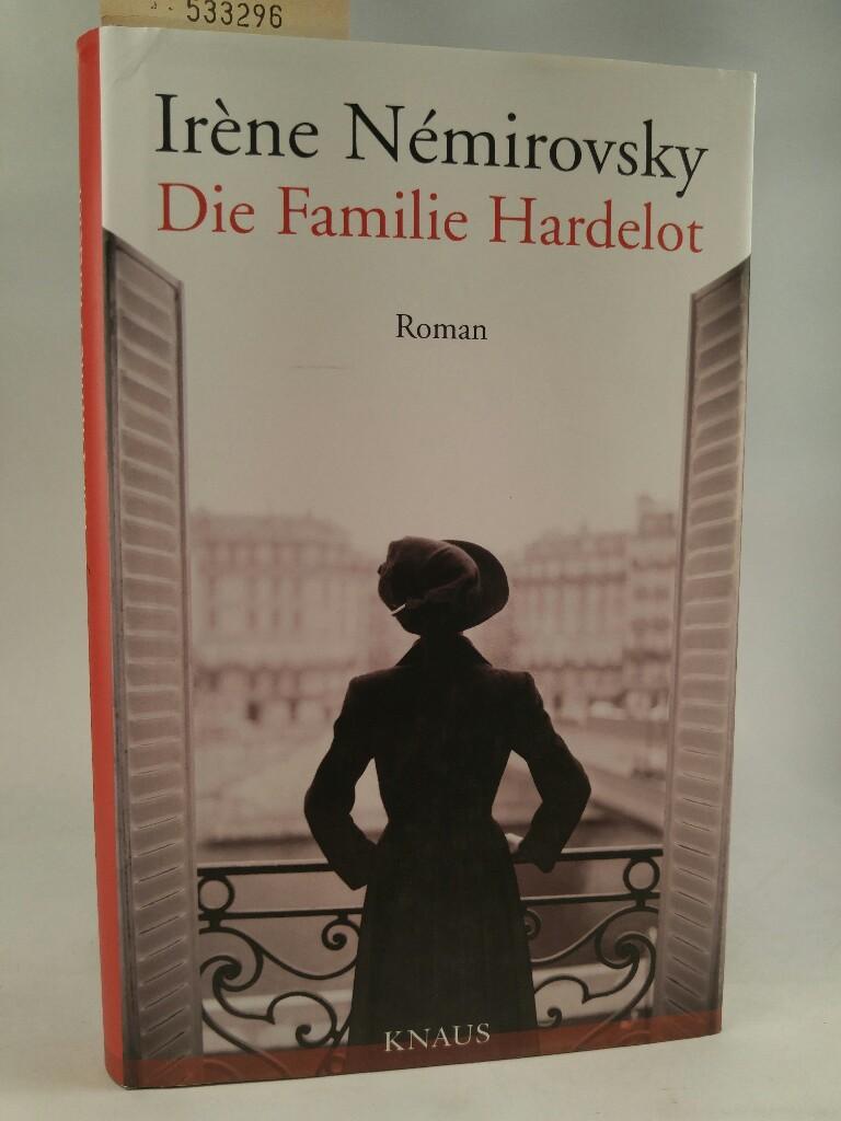 Die Familie Hardelot: - Némirovsky, Irène und Eva Moldenhauer