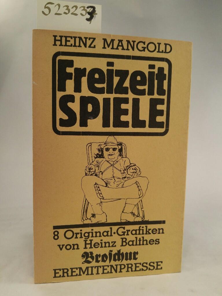 Freizeitspiele: Mangold, Heinz und