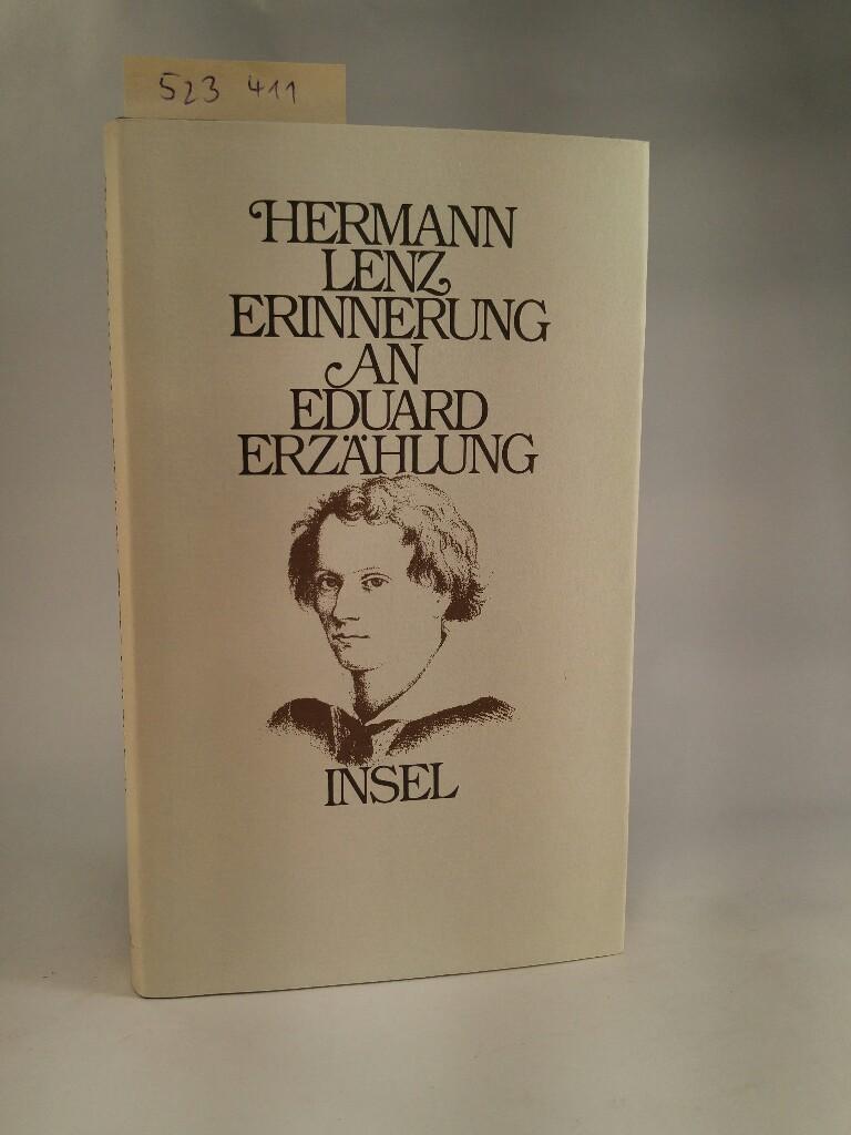 Erinnerung an Eduard. Erzählung. [Neubuch]: Lenz, Hermann: