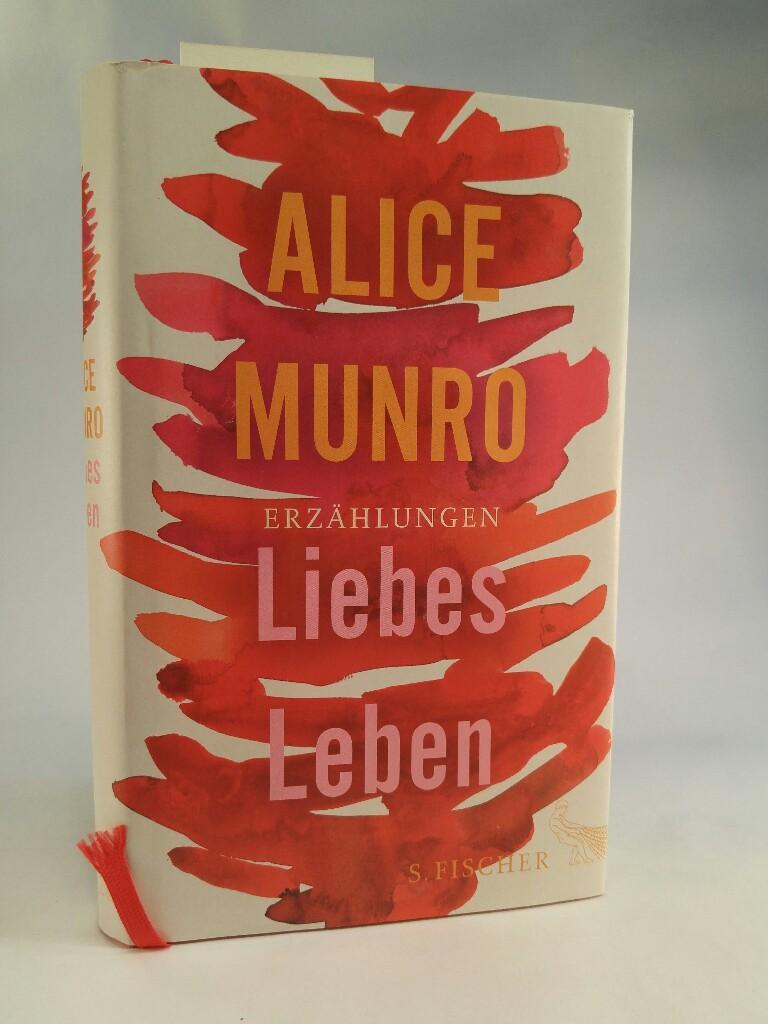 Liebes Leben: Munro, Alice und