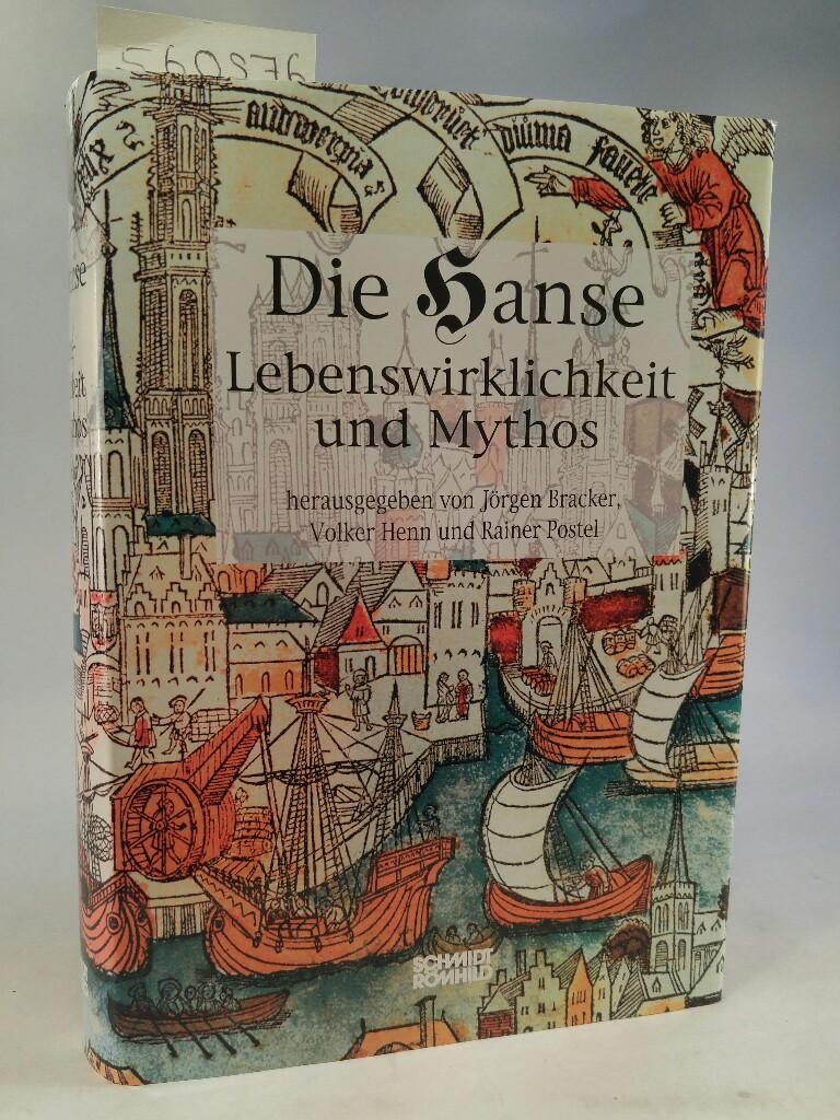 Die Hanse. Lebenswirklichkeit und Mythos.[Neubuch] Textband zur: Bracker, Jörgen, Volker
