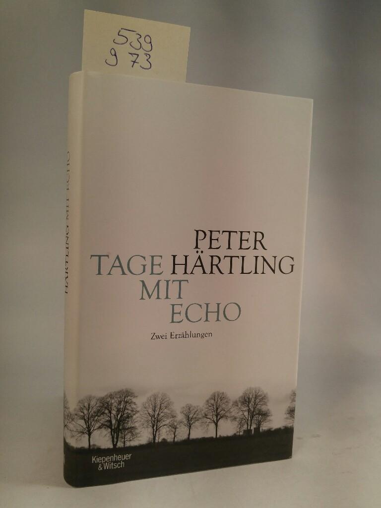Tage mit Echo: - Härtling, Peter