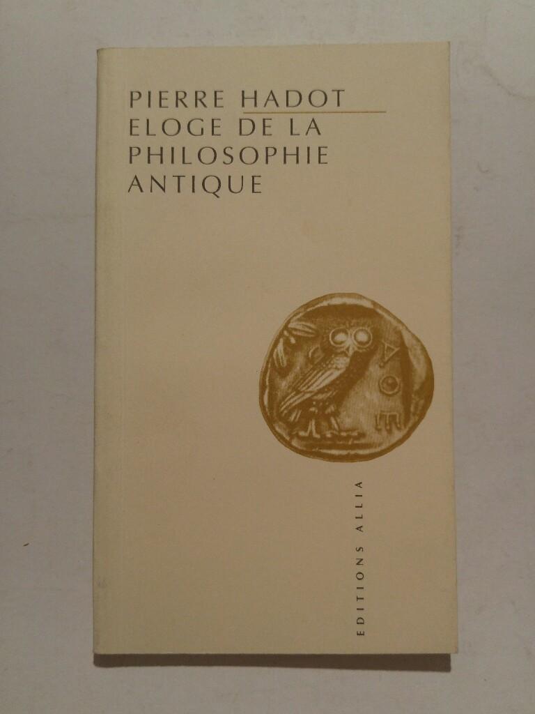 Eloge de la philosophie antique