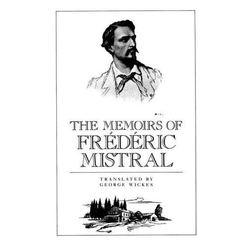 Memoirs of Frederic Mistral.: Mistral, Frederic