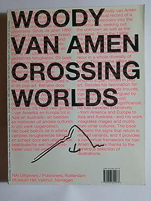Woody Van Amen: Crossing Worlds.: Amen, Woody Van