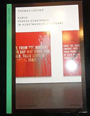 Kubus : Sparda-Kunstpreis im Kunstmuseum Stuttgart Thomas: Thomas Locher: