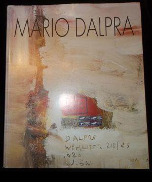 Mario Dalpra - Une Longe Histoire.: Dalpra, Mario: