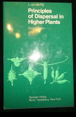 Principles of dispersal in higher plants.: Pijl, Leendert van