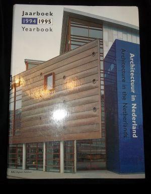 Architectuur in Nederland : jaarboek 1994/1995 =: Brouwers, Ruud (red.).: