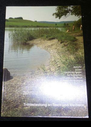 Trittbelastung an Seen und Weihern im östlichen: Pfadenhauer, Jörg