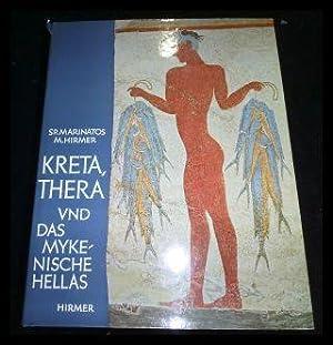 Kreta, Thera und das mykenische Hellas.: Marinatos, Spyridon; Hirmer,