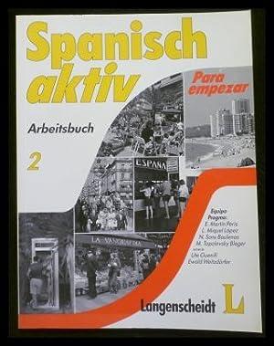 Spanisch aktiv - Para empezar - Arbeitsbuch: Martín Peris, Ernesto;