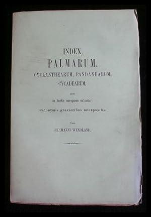 Index palmarum, cyclanthearum, pandanearum, cycadearum, quae in: Wendland, Hermanni: