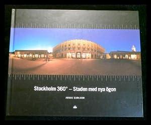 Stockholm 360 - Staden med nya ögon: Carlson, Jonas