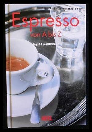 Espresso von A-Z.: Niemeier, Ingrid; Niemeier,