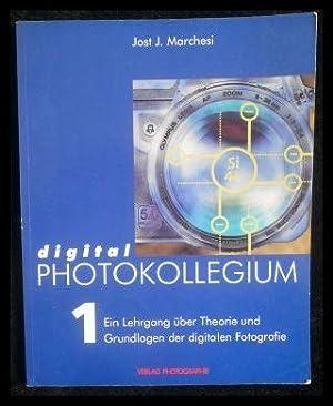 digital Photokollegium 1.: Marchesi, Jost J.