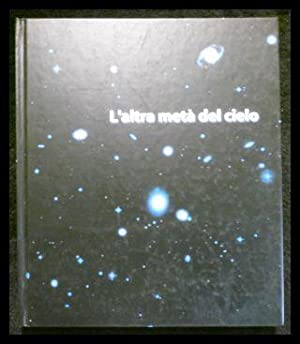 L`altra meta del cielo.: Rubbini, Alice; Weiermair,