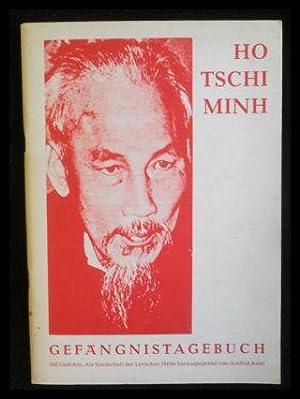 Ho Tschi Minh: Gefängnistagebuch. Lyrische Hefte -: Astel, Arnfried (Hrsg.):