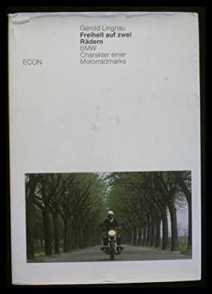 Freiheit auf zwei Rädern: BMW - Charakter: Lingnau, Gerold