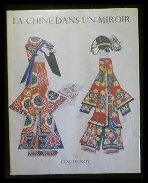 La chine dans un miroir by claude roy abebooks for Regarde toi dans un miroir