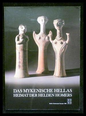 Das mykenische Hellas - Heimat der Helden: Demakopoulou, Katie