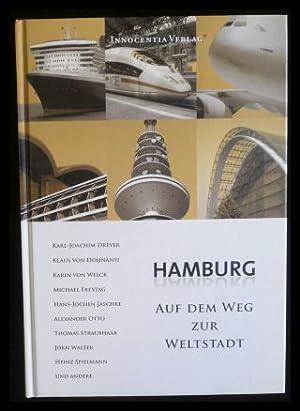 Hamburg auf dem Weg zur Weltstadt.: Dohnanyi, Klaus von;