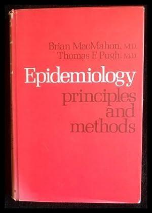 Epidemiology Principles and Methods.: MacMahon, Brian &