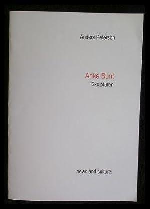 Anke Bunt Skulpturen news and culture.: Petersen, Anders
