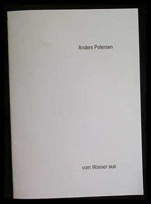 Anders Petersen Vom Wasser aus.: Petersen, Anders