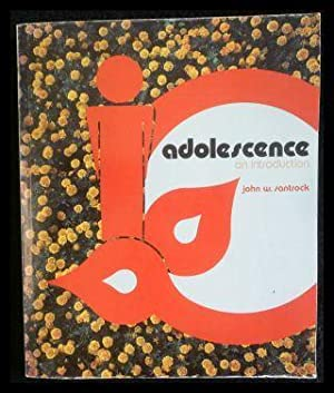 Adolescence An introduction.: Santrock, John W.
