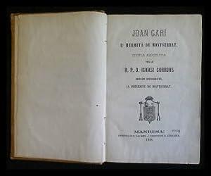 Joan Garí, l'hermitá de Montserrat.: Corrons, R. P.