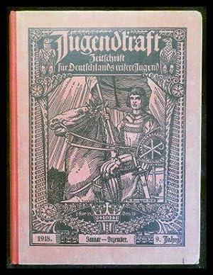 Jugendkraft - Zeitschrift für Deutschlands reifere Jugend.: Mehmke, Bruno (Hrsg.)
