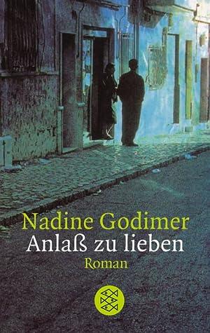 Anlass zu lieben: Nadine Gordimer: