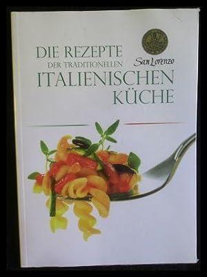 Die Rezepte der traditionellen italienischen Küche.: diverse