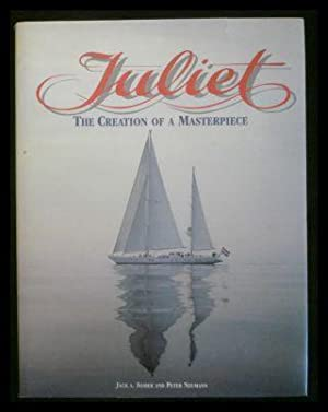 Juliet, the Creation of a Masterpiece.: Somer, Jack A.