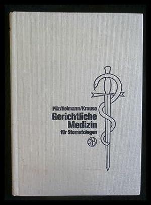 Gerichtliche Medizin für Stomatologen.: Pilz, Wolfgang/ Reimann,