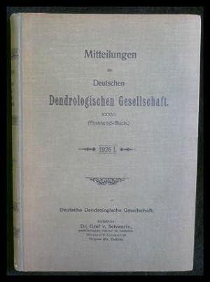 Mitteilungen der Deutschen Dendrologischen Gesellschaft (Jahrbuch) 1926: Schwerin,Graf v.(Redaktion):