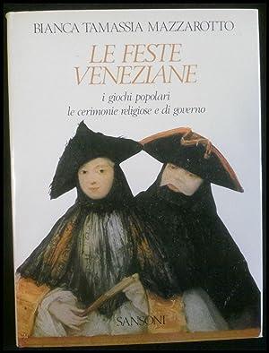 Le feste veneziane. I giochi popolari, le: Mazzarotto, Bianca Tamassia