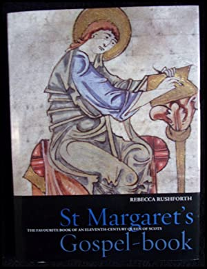St. Margaret s Gospel The Favourite Book of an Eleventh-Century Queen of Scots (Treasures from th...