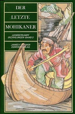 Der letzte Mohikaner Neu erzählt von Felix: Cooper, James Fenimore