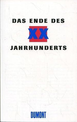 Das Ende des XX. Jahrhunderts : Standpunkte: Jäger, Joachim; Schuster,