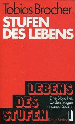 Stufen des Lebens (Eine Bibliothek zu den: Brocher, Tobias H.: